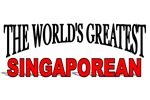 The World's Greatest Singaporean