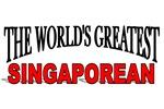 The World's Greatest Singaporean