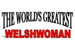 The World's Greatest Welshwoman