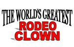 The World's Greatest Rodeo Clown