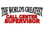The World's Greatest Call Center Supervisor