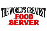The World's Greatest Food Server