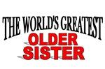 The World's Greatest Older Sister