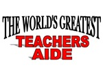The World's Greatest Teachers Aide