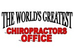 The World's Greatest Chiropractors Office