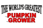 The World's Greatest Pumpkin Grower