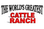 The World's Greatest Cattle Ranch