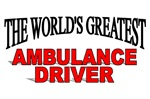 The World's Greatest Ambulance Driver