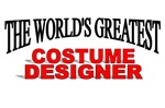 The World's Greatest Costume Designer