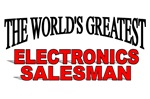 The World's Greatest Electronics Salesman