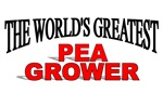 The World's Greatest Pea Grower