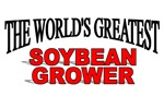 The World's Greatest Soybean Grower