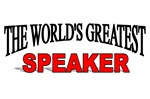 The World's Greatest Speaker