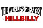 The World's Greatest Hillbilly