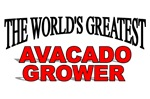 The World's Greatest Avacado Grower
