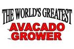 The World's Greatest Avacado Grower