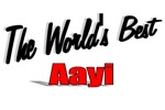 The World's Best Aayi