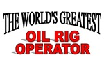 The World's Greatest Oil Rig Operator
