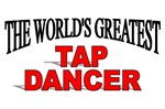 The World's Greatest Tap Dancer
