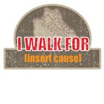 I walk for...