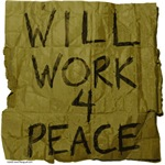Will Work 4 Peace