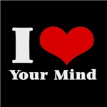 I Love (Heart) your mind