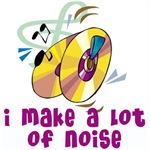 I make a lot of Noise