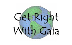 Get Right With Gaia