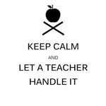 Let a Teacher Handle It