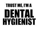 Trust Me, I'm A Dental Hygienist