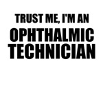 Trust Me, I'm An Ophthalmic Technician