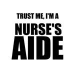 Trust Me, I'm A Nurse's Aide