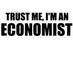 Trust Me, I'm An Economist