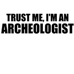 Trust Me, I'm An Archeologist
