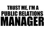 Trust Me, I'm A Public Relations Manager