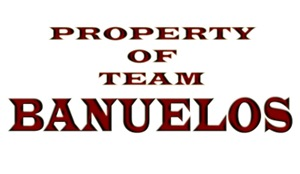 Property of team Banuelos