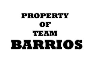 Property of team Barrios
