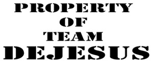 Property of  team DEJESUS