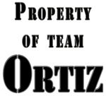 Property of Team Ortiz