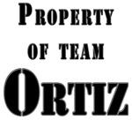 Property of Team Ortiz