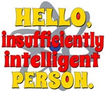 Insufficiently Intelligent Person