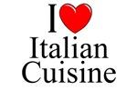 I Love (Heart) Italian Cuisine
