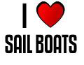 I LOVE SAIL BOATS