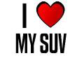 I LOVE MY SUV