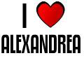 I LOVE ALEXANDREA
