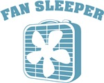Fan Sleeper