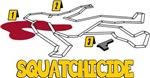Squatchicide
