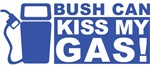 Bush Can Kiss My Gas T-shirts