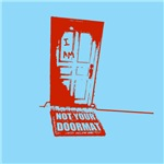 I Am Not Your Doormat T-shirts