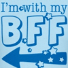 i'm with my bff t-shirts